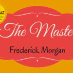 The Masters by Frederick Morgan