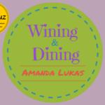 Wining and Dining by Amanda Lukas