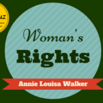 Women's Rights by Annie Louisa Walker