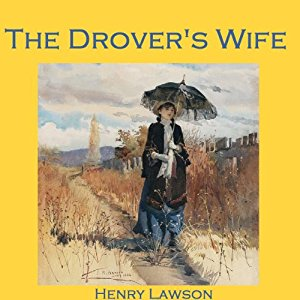 the analysis of the drovers wife The drover's wife runs a simple plot, yet elaborates with many elements of 'loneliness and solitude' while enduring 'pain and suffering' obstacles that the.