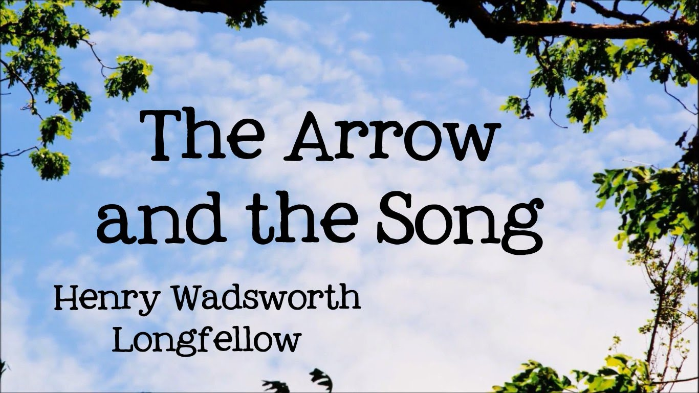 summary of the arrow and the song by h w longfellow beaming notes